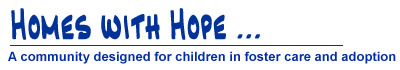 Homes with Hope - a community designed for children in foster Care